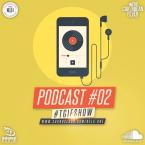 TGIF SHOW - PODCAST 02