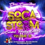 Soca Storm 32 (2018 Carnival Foreplay)