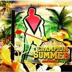 Champion Summer (2016 Dancehall)