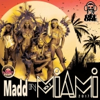 Madd in MIAMI VOL. 2