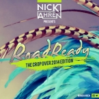 Nick Ahren Presents Road Ready 2014 [BARBADOS CROP OVER 2014 MIX]
