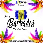 "This Is Barbados ""The Final Chapter"""