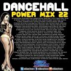 Dancehall Power Mix 22