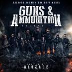 GUNS & AMMUNITION Vol.1 - Hosted by ALOZADE