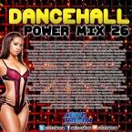 Dancehall Power Mix 26