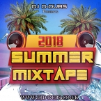 Dj D-Dubs Summer Mixtape 2018