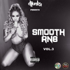 DJ JUNKY PRESENTS SMOOTH RNB VOL 3 MIXTAPE