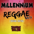 MILLENNIUM REGGAE Vol.4 (2008-2010)