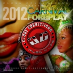 Carnival Foreplay 2012