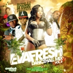 Evafresh Dancehall mix Vol.8