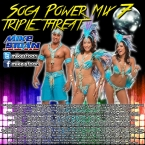 Soca Power Mix 7 Pt 3 - Triple Threat (2015)