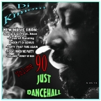Dj Kimoni JUST DANCEHALL Volume 90  Money MI Wah
