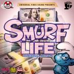 Smurf Life Dancehall Mixtape