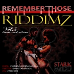 Remember Those Riddimz Vol.3: Lovers Rock Edition