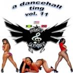 A Dancehall Ting Vol. 11