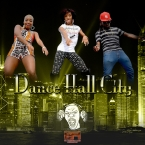 Dancehall City 2014 (Part One)
