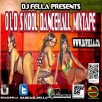 DJ FELLA - OLD SKOOL DANCEHALL MIXTAPE