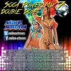 Soca Power Mix 7 Part 2 - Double Dose (2015)