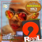 2Real Vol.5 The BEST OF 2014 DANCEHALL EDITION RAW & Edited Mix