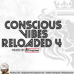 Conscious Vibes Reloaded 4