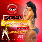 Soca Confession V.2 - Call Meh Lucy (Bubblin' Edition)