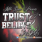 Trust & Believe (Life, Love & Reality Mix)