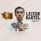 LISTEN KARTEL (Part 1) RAW
