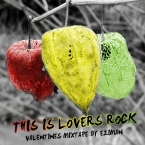This Is Lovers Rock (Valentine's Mixtape)