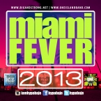MIAMI FEVER 2013 EXTENDED MIX