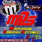 MIXPLOSION DANCEHALL MIX 6