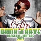 DRINK N RAVE DANCEHALL MIXTAPE 2013