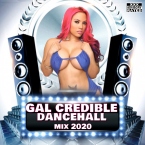 GalCredible Dancehall Mix 2020