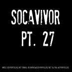 Socavivor Pt. 27