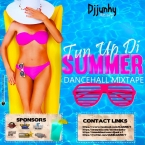 TUN UP DI SUMMER DANCEHALL MIXTAP