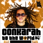Conkarah - To The World EP 2014