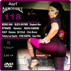 Dj Kimoni JUST DANCEHALL Volume 118    GAL UR BODY GOOD