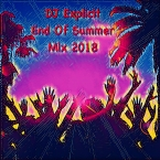 End Of Summer Mix 2018