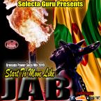 START TO MOVE LIKE JAB - GRENADA POWER SOCA MIX 2019 - SELECTA GURU