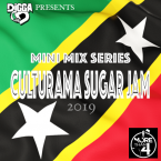 #CulturamaSugarJam 2019 (Mini Mix Series)