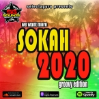 WE WANT MORE SOKAH 2020 GROOVY EDITION