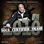 2010: Soca Certified Smash