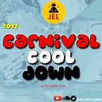 2017 CARNIVAL COOL DOWN MIXED BY DJ JEL