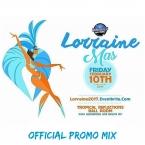 Dem Boyz & Dem Lorraine 2017 Promo