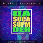 Da Soca Supm Deh Vol. Few (Hosted by Sarangetti)