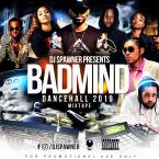 BADMIND - Dancehall 2019