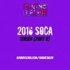 2016 SOCA (teaser) Part 2