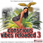 CONCSIOUS VIBES RELOADED 3