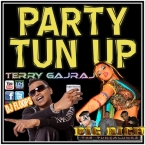 Terry Gajraj D Guyanese Baboo Party Tun Up Remixes