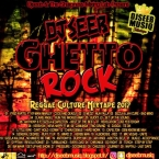 DJSEEBMUSIQ - GHETTO ROCK REGGAE CULTURE MIXTAPE 2017