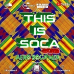 This is Soca - AfroSoca Mix 2019